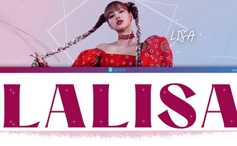 LISA (BLACKPINK) – LALISA Lyrics
