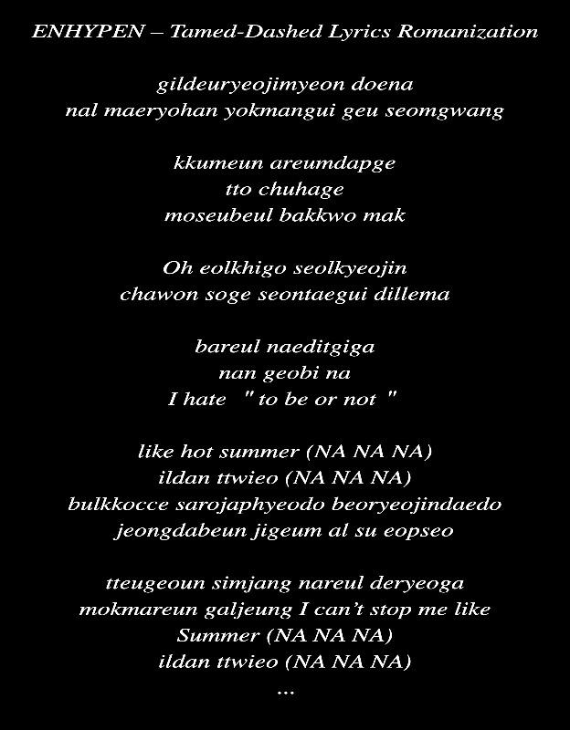 tamed dashed enhypen lyrics romanized Lyric Art by AZ World News